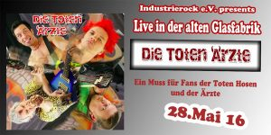 Die toten Ärzte @ Alte Glasfabrik | Sinzig | Rheinland-Pfalz | Deutschland