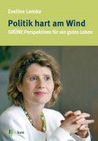 Eveline Lemke - Politik hart am Wind @ lesezeit, bücher und wein | Sinzig | Rheinland-Pfalz | Deutschland