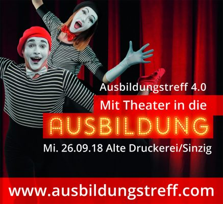 Ausbildungstreff 4.0 – Mit Theater in die Ausbildung @ Alte Druckerei | Sinzig | Rheinland-Pfalz | Deutschland
