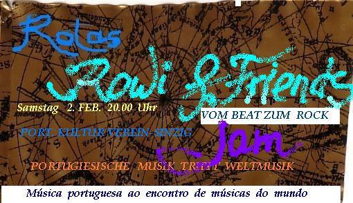 Rowi & Friends @ Portugiesisches Kulturzentrum | Sinzig | Rheinland-Pfalz | Deutschland