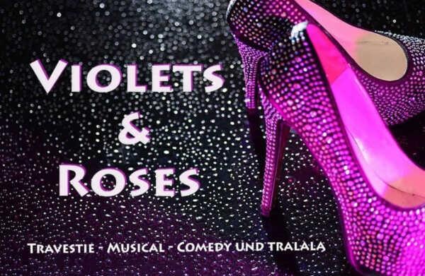 Violets & Roses @ Kulturwerkstatt Remagen | Remagen | Rheinland-Pfalz | Deutschland