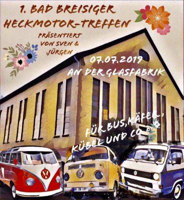1. Bad Breisiger Heckmotor-Treffen für Bus, Käfer, Kübel und co. @ Alte Glasfabrik